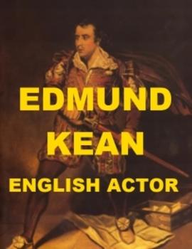 Edmund Kean, English Actor - A Short Biography