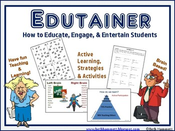 Edutainer: How to Educate, Engage, and Entertain Students