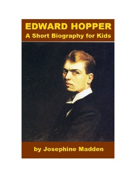 Edward Hopper - A Short Biography for Kids