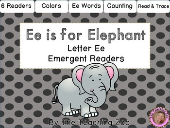 Letter of the Week Emergent Readers - E e is for Elephant