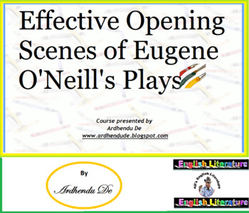 Effective Opening Scenes of Eugene O'Neill's Plays