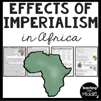 Effects of Colonialism on Africa article & questions, DBQ,