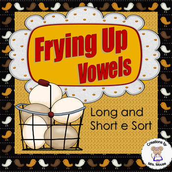 Phonics-Vowels - Frying Up Vowels (Long & Short e)