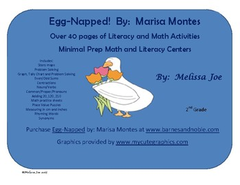 Egg-Napped!  By:  Marisa Montes Over 40 pages of Literacy