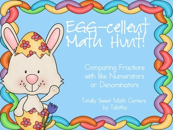 Egg-cellent Math Hunt- Comparing Fractions with like Numer