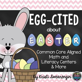 Egg-cited About Easter! Common Core Aligned Math and Liter