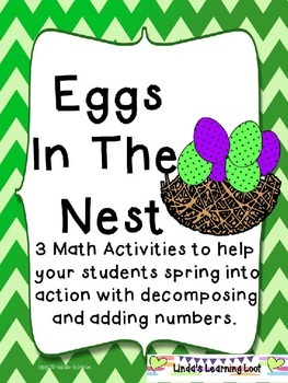 Eggs In The Nest Freebie: 3 Math Activities on Decomposing