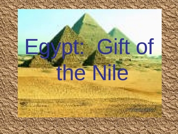 Egypt-The Gift of the Nile (Slideshow)