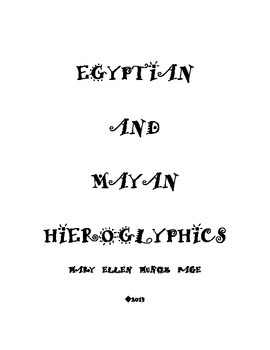 Egyptian and Mayan Hieroglyphics