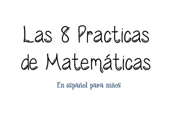 Eight Mathematical Practices in Spanish
