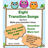 Eight Transition Songs for PreK-2