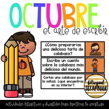 El Arte de Escribir (Octubre) Writing Activities in Spanis