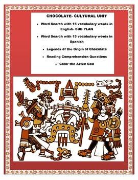 "Spanish Cultural Unit- SUB Plan ""El Chocolate""- The Story"