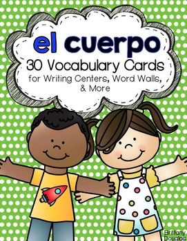 El Cuerpo: A Writing Center and Word Wall Set in Spanish