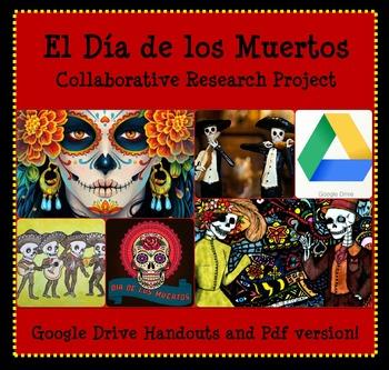 El Dia de los Muertos Collaborative Research Project for G