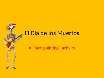 """El Dia de los Muertos """"Face Painting"""" Activity."""