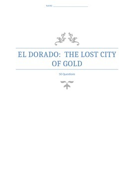 El Dorado:  The Lost City Of Gold Documentary Questions an