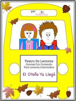"Spanish Reader's Theater Script: Fall, Autumn  ""El Otoño Y"