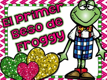El Primer Beso de Froggy