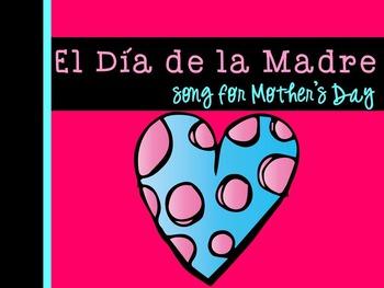El día de la madre Spanish Song for Mother's Day {dual lan