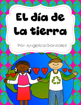 El día de la tierra (Earth Day SPANISH)