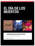 El día de los muertos: Lesson plan and activities packet