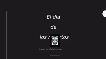 El dia de los muertos: Un paseo por Mexico Presentacion de