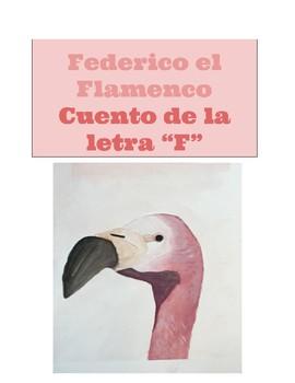 """Cuento de la letra """"F"""". El Flamenco Federico"""