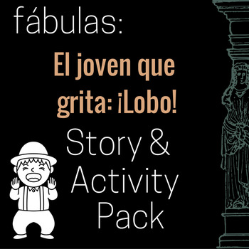 El joven que grita lobo Story and Activity Pack (Boy Who C