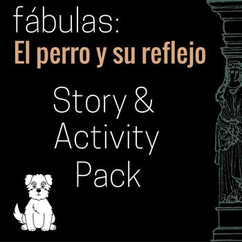 El perro y su reflejo Story and Activity Pack (Dog & His R
