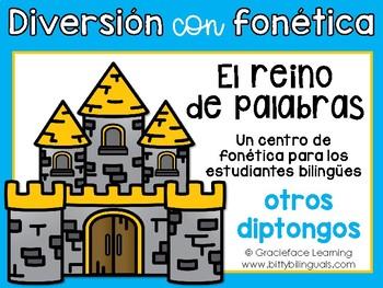 El reino de palabras - A Spanish Phonics Center for Diphth