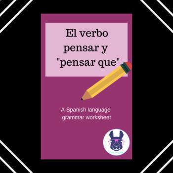 El verbo pensar - The verb pensar explained - Spanish