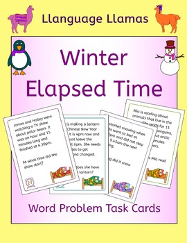 Winter Elapsed Time Word Problem Task Cards - cute graphics