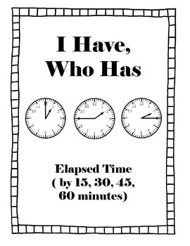 Elapsed Time I Have, Who Has 2