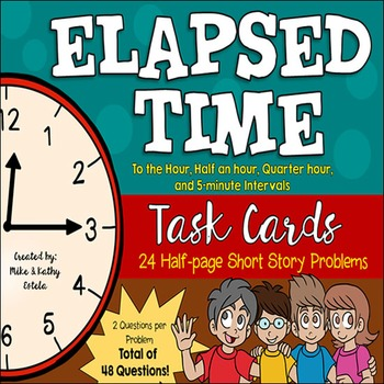 Elapsed Time Task Cards {To the Hour, Quarter Hour, and wi