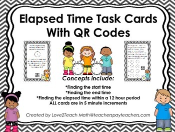 Elapsed Time Task Cards with QR Codes- within a 12 hour period