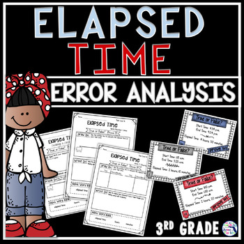 Elapsed Time True or False? Prove It! Task Cards
