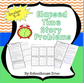 Elapsed Time Word Problem Stories (Grades 3-6)