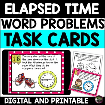 Elapsed Time Word Problems- 24 Task cards