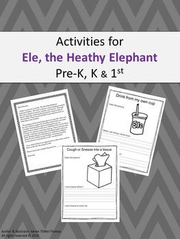 Ele, the Healthy Elephant - Activity Pre-K, K, 1st