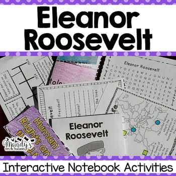 Eleanor Roosevelt : Interactive Notebook Activities