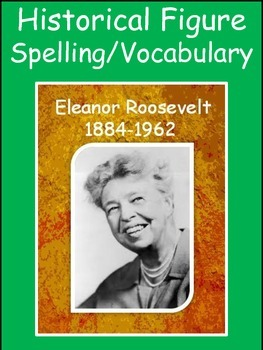 Eleanor Roosevelt Spelling/Vocab GPS Social Studies Histor