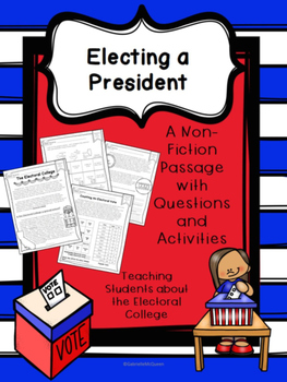 Electing A President- Learning About the Electoral College