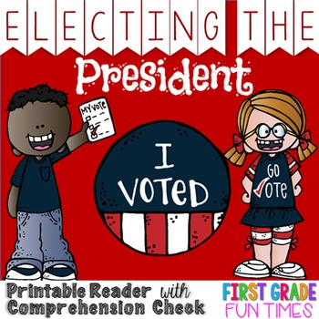 Election 2016 Election of  the President Differentiated Readers