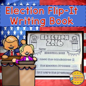 Election 2016  Interactive Flip-It Book