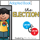 Election Day Adapted Book { Level 1 and Level 2 } United S