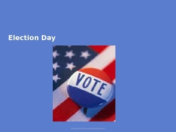 Election Day - Power Point - Full History of Election day