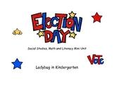 Election Day Social Studies, Math and ELA Mini Unit