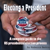 Presidential Election Unit: Lesson Plans, Reading Passages