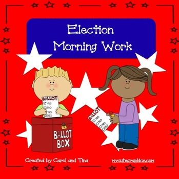 Election Morning Work for Primary Classrooms